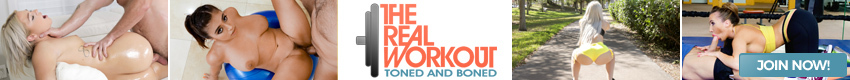 The Real WorkOut - This is the place where the most beautiful and sexy girls, workout cum in and watch as these gorgeous babes get toned and boned.