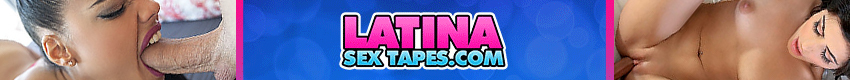 Latina Sex Tapes - Sizzling hot Latinas caught on cam in the most sizzling steamy action you will ever see. get ready for the viewing of your life