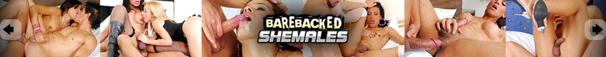 Barebacked Shemales - Come along to Barebacked Shemales to meet some of the most beautiful trannies around who can't wait to have fresh cum dripping from their asses.  Watch their tits bounce as they take every inch in an anal creampie fest!