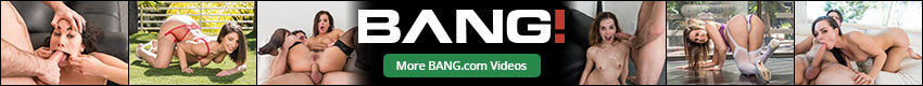 BANG - Binge Watch Thousands of Porn Videos on BANG.com! The world's largest collection of full length sex videos. Better than any porn tube and bigger than any paysites! BANG.com is your source for daily updated porn videos from the top producing companies in Adult Entertainment. JOIN NOW!
