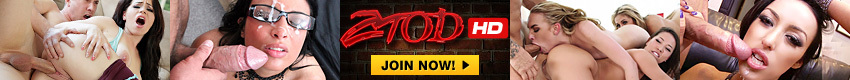 ZTOD - Welcome to ZTOD  We freaking love porn, we love hot chicks and we love watching them get fucked! Check out over 5000 Scenes with over 162,000 minutes of exclusive HD porn.