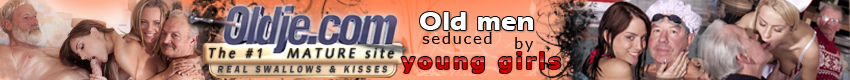 Oldje - Ho teen babes love old cock! And her at Oldje we bring you romantic sex and a little fetish!! These hot teen beauties love to please and will do anything to wrap their hands lips lips round some old cock!!