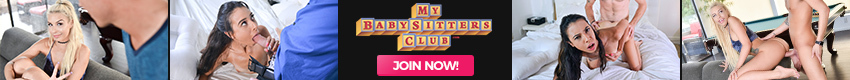 My Baby Sitters Club - Hiring a babysitter is a big deal. At MyBabySittersClub we provide you not only with top shelf nannies - but also some of the horniest teens ready to do whatever it takes to not get fired! This isn't the job they signed up for - but they'll take it! In more ways than one!