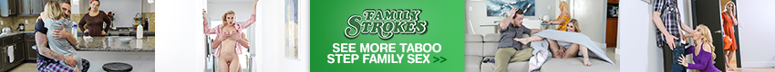 Family Strokes - At Family Strokes we're about keeping it all in the family - in more ways than one! All of our desperate housewives, and drop dead gorgeous step-daughters, are ready to make some crazy fantasies come true! This happens more than you think - just don't tell anyone. OK?